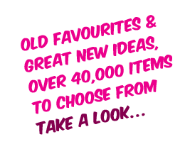 old favourites & great new ideas, over 40,000 items to choose from. take a look…